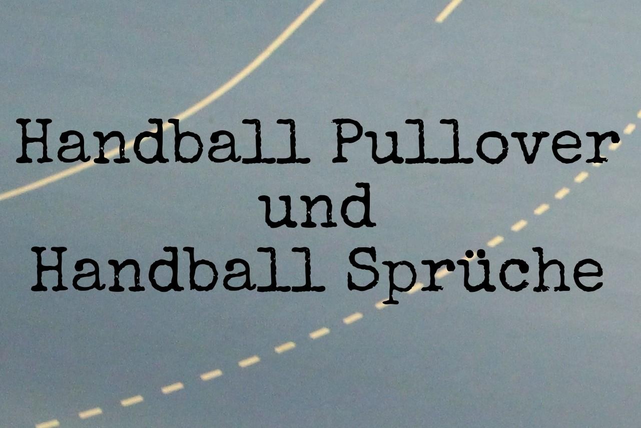 Handball Pullover Sprüche